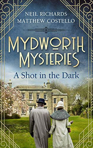 Mydworth Mysteries A Shot in the Dark